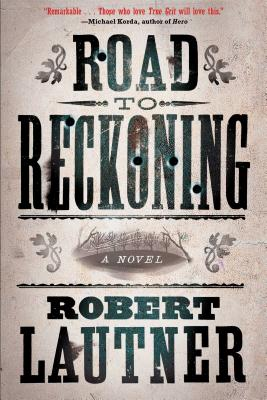 Road to Reckoning: A Novel Cover Image