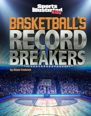 Basketball's Record Breakers Cover Image