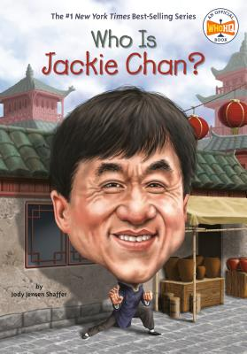 Who Is Jackie Chan? (Who Was?) Cover Image