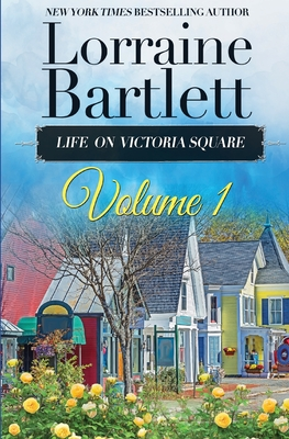 Cover for Life On Victoria Square Volume I
