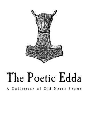 The Poetic Edda: A Collection of Old Norse Anonymous Poems Cover Image