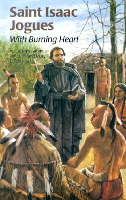 Saint Isaac Jogues (Ess) (Encounter the Saints) Cover Image