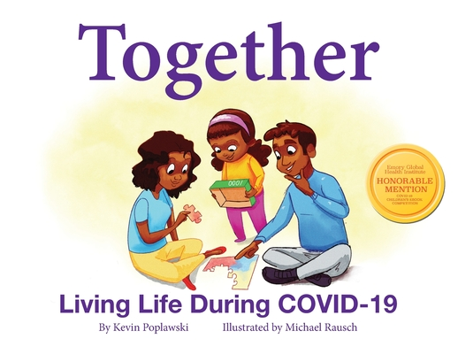 Together: Living Life During COVID-19: Living Life During COVID-19 Cover Image