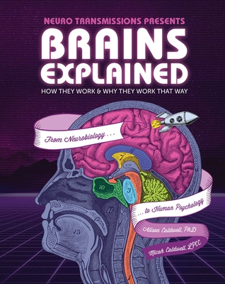 Brains Explained: How They Work & Why They Work That Way | STEM Learning about the Human Brain | Fun and Educational Facts about Human Body Cover Image