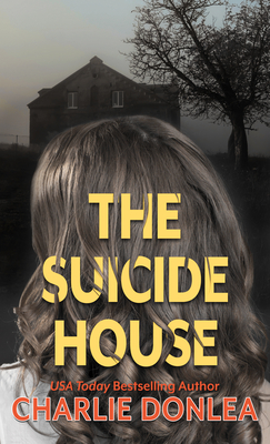 The Suicide House: A Gripping and Brilliant Novel of Suspense Cover Image