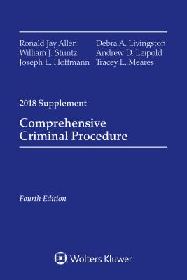 Comprehensive Criminal Procedure: 2018 Case Supplement (Supplements) Cover Image