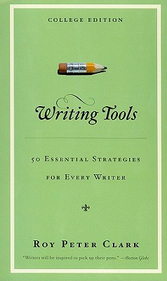 Writing Tools: 50 Essential Strategies for Every Writer Cover Image