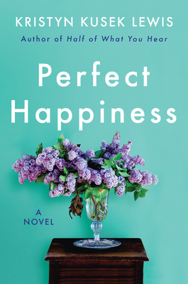 Perfect Happiness: A Novel Cover Image