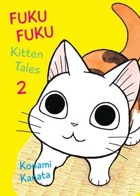 FukuFuku: Kitten Tales, 2 (Chi's Sweet Home) Cover Image