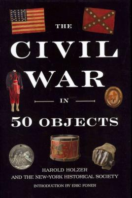 The Civil War in 50 Objects Cover Image