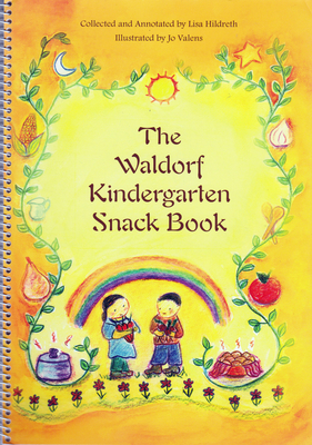 The Waldorf Kindergarten Snack Book Cover Image