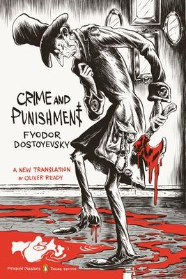 Crime and Punishment: (penguin Classics Deluxe Edition) (Penguin Classics Deluxe Editions) Cover Image