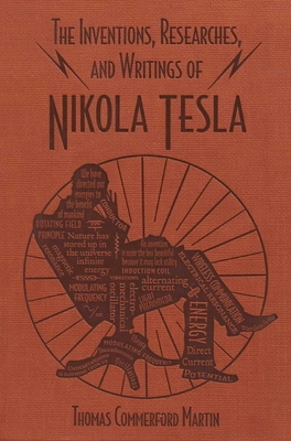 Cover for The Inventions, Researches, and Writings of Nikola Tesla (Word Cloud Classics)