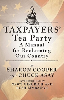 Taxpayers' Tea Party: How to Become Politically Active--And Why Cover Image