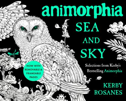 Animorphia Sea and Sky: Selections from Kerby's Bestselling Animorphia cover