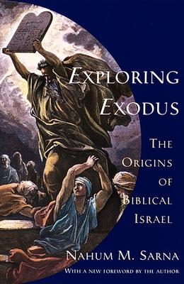 Exploring Exodus: The Origins of Biblical Israel Cover Image