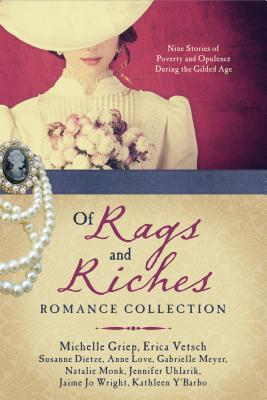 Cover for Of Rags and Riches Romance Collection