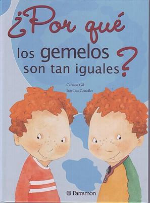 Por Que Los Gemelos Son Tan Iguales? Cover Image