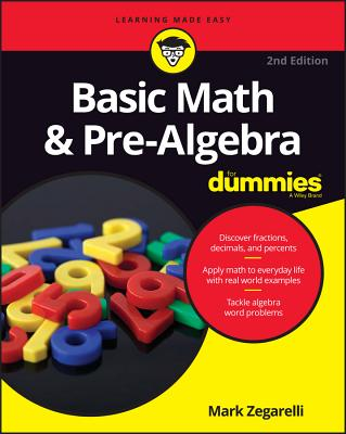 Basic Math & Pre-Algebra for Dummies (For Dummies (Lifestyle)) Cover Image