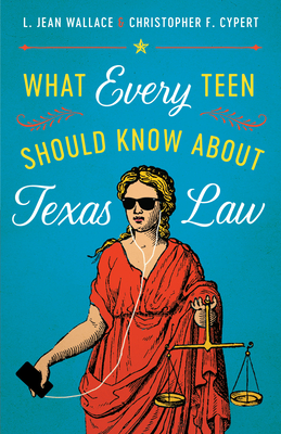 What Every Teen Should Know about Texas Law Cover Image