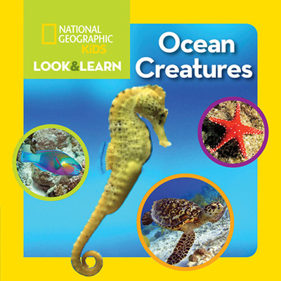 National Geographic Kids Look and Learn: Ocean Creatures (Look & Learn) Cover Image