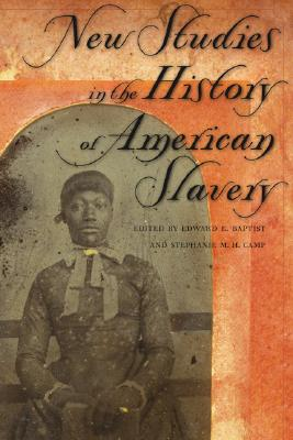 New Studies in the History of American Slavery Cover Image