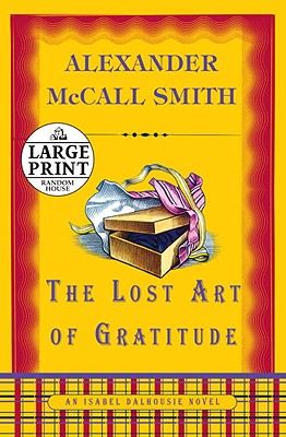 The Lost Art of Gratitude: An Isabel Dalhousie Novel Cover Image