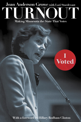 Turnout: Making Minnesota the State That Votes Cover Image