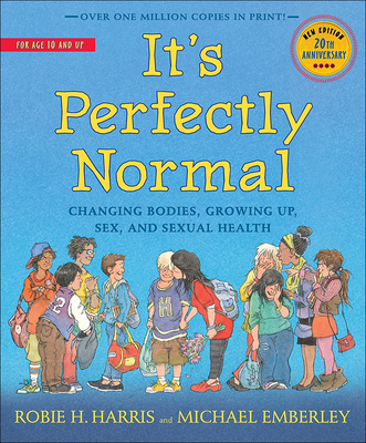 It's Perfectly Normal: Changing Bodies, Sex, and Sexual Health Cover Image