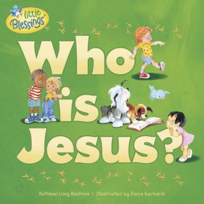 Cover for Who Is Jesus? (Little Blessings)