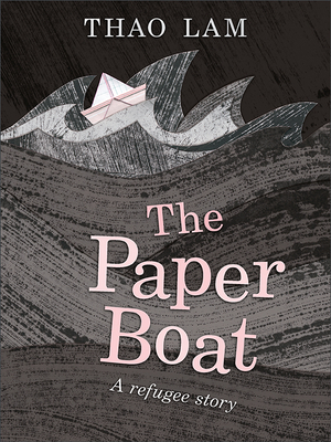 The Paper Boat: A Refugee Story Cover Image