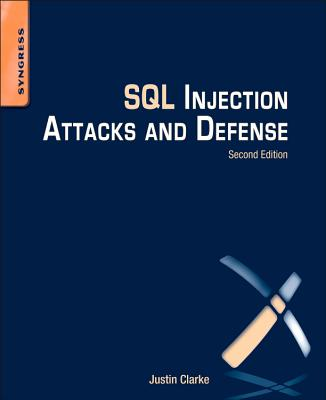 Cover for SQL Injection Attacks and Defense