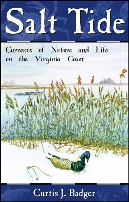Salt Tide: Currents of Nature and Life on the Virginia Coast Cover Image