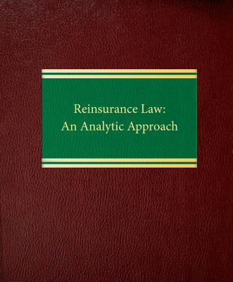 Reinsurance Law: An Analytic Approach Cover Image