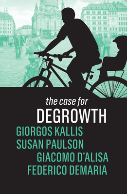 The Case for Degrowth Cover Image