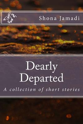 Dearly Departed: A Collection of Short Stories Cover Image