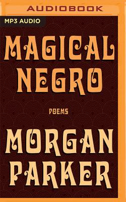 Magical Negro: Poems Cover Image