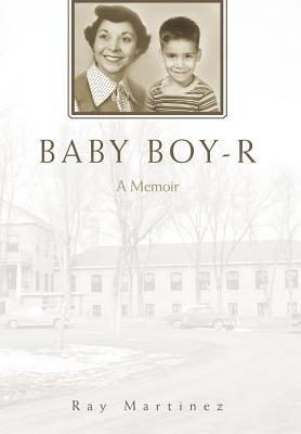 Baby Boy-R: A Memoir Cover Image