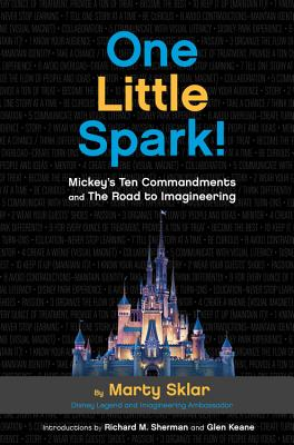 One Little Spark!: Mickey's Ten Commandments and The Road to Imagineering Cover Image