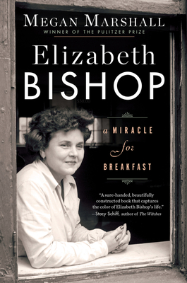 Elizabeth Bishop: A Miracle for Breakfast Cover Image