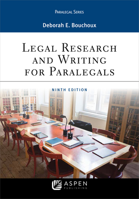 Legal Research and Writing for Paralegals (Aspen Paralegal) Cover Image