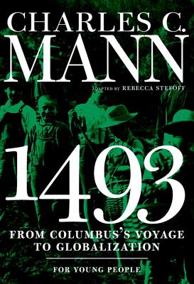 1493 for Young People: From Columbus's Voyage to Globalization (For Young People Series) Cover Image