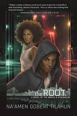 The Root: A Novel of the Wrath & Athenaeum Cover Image