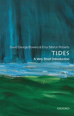 Tides: A Very Short Introduction Cover Image