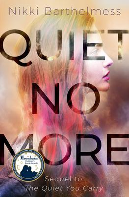 Quiet No More Cover Image