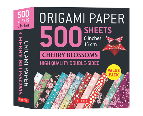 Origami Paper 500 Sheets Cherry Blossoms 6 (15 CM): Tuttle Origami Paper: High-Quality Double-Sided Origami Sheets Printed with 12 Different Patterns Cover Image