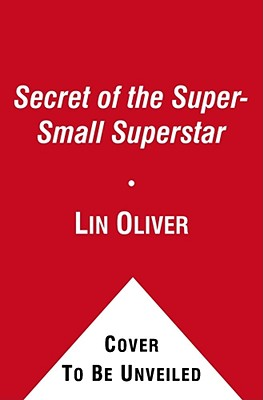 Secret of the Super-Small Superstar Cover