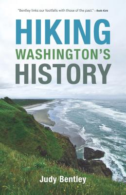 Hiking Washington's History (Samuel and Althea Stroum Book) Cover Image
