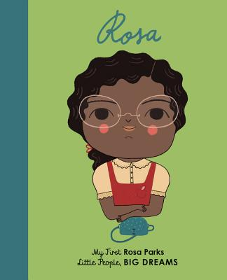 Rosa Parks: My First Rosa Parks (Little People, BIG DREAMS #9) Cover Image