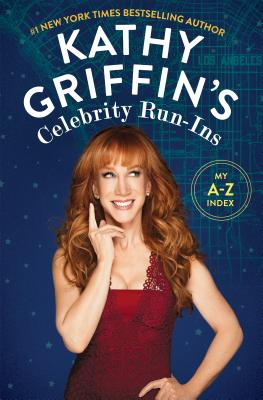 Kathy Griffin's Celebrity Run-Ins Cover